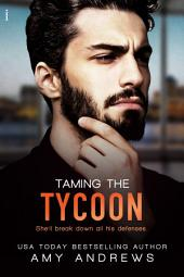 Taming the Tycoon