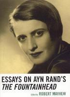 Essays on Ayn Rand s The Fountainhead PDF