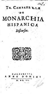 Th. Campanellæ De monarchia Hispanica discursus