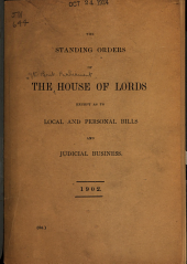 Standing Orders of the House of Lords Except as to Local and Personal Bills