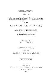 TREATISE FROM THE Estate and Rights of the Corporation OF THE CITY OF NEW YORK, AS PROPIETORS