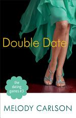 The Dating Games #3: Double Date (The Dating Games Book #3)