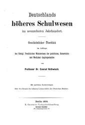 Deutschlands höheres schulwesen im neunzehnten jahrhundert: Geschichtlicher überblick im auftrage des Königl : preussischen ministeriums der geistlichen, unterrichts-- und medizinal-angelegenheiten