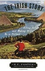 The Irish Story : Telling Tales and Making It Up in Ireland