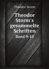 Theodor Storm's gesammelte Schriften: Bände 1-19