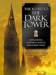 The Road To The Dark Tower Book PDF