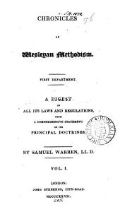 Chronicles of Wesleyan methodism, by S. Warren [and] (J. Stephens).