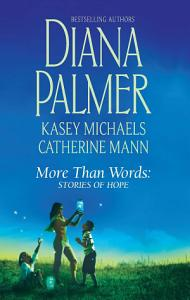 More Than Words  Stories of Hope Book