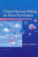 Clinical Decision Making for Nurse Practitioners