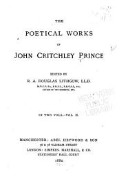 The Poetical Works of John Critchley Prince: Volume 2