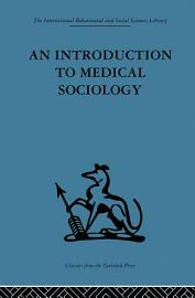 An Introduction To Medical Sociology