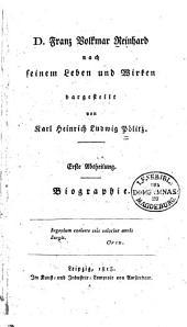 D. Franz Volkmar Reinhard nach seinem Leben und Wirken: Biographie