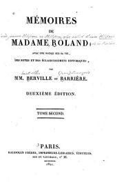 Mémoires de Madame Roland: avec une notice sur sa vie, des notes et des éclaircissemens historiques