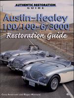 Austin-Healey 100, 100-6, 3000 Restoration Guide