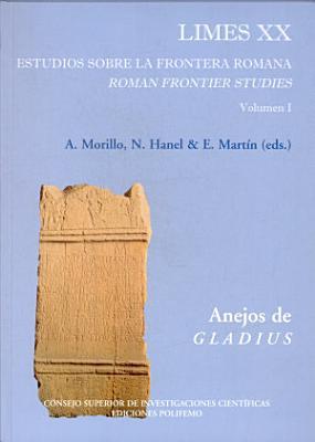 Limes XX   XX Congreso Internacional de Estudios sobre la Frontera Romana PDF
