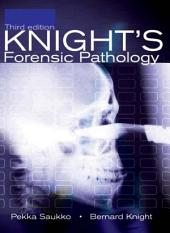 Knight's Forensic Pathology, 3Ed: Edition 3