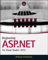 Beginning ASP NET for Visual Studio 2015 PDF