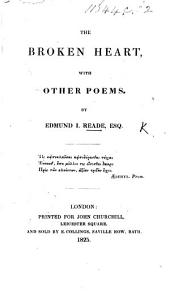 The Broken Heart, and Other Poems
