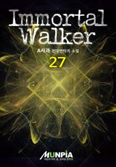 Immortal Walker 27권