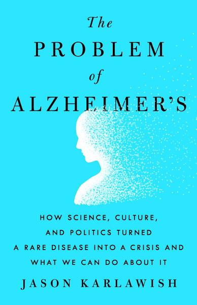 Download The Problem of Alzheimer s Book
