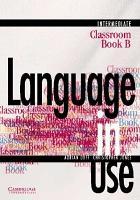 Language in Use Split Edition Intermediate Classroom Book B PDF