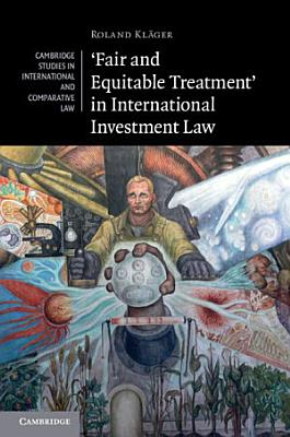 Fair and Equitable Treatment  in International Investment Law PDF