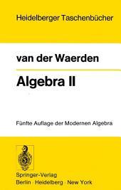 Algebra II: Unter Benutzung von Vorlesungen von E. Artin und E. Noether, Ausgabe 5