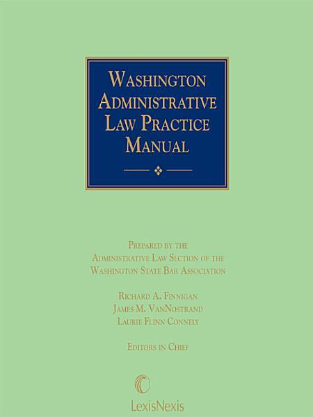 Download Washington Administrative Law Practice Manual Book