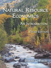 Natural Resource Economics: An Introduction, Third Edition