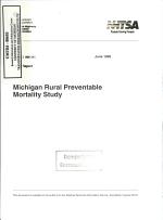 Michigan Rural Preventable Mortality Study. Final Report