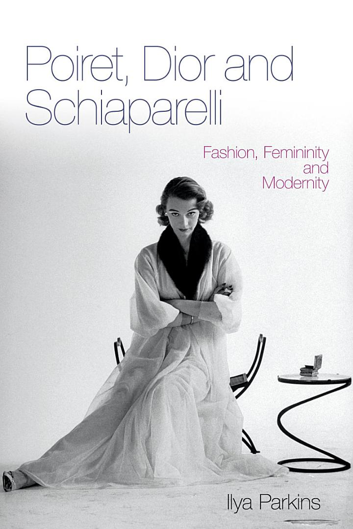Poiret, Dior and Schiaparelli