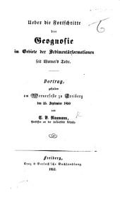 Ueber die Fortschritte der Geognosie im Gebiete der Sedimentärformationen seit Werner's Tode, etc