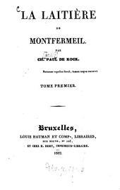 La laitière de Montfermeil: Volume1