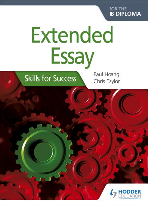 Extended Essay for the IB Diploma  Skills for Success PDF