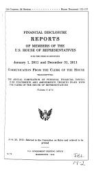 Financial Disclosure Reports of Members of the U.S. House of Representatives of the ... Congress from ... Submitted to the Clerk of the House Pursuant to 2 U.S.C. [section] 703(a).