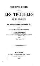 Documents inedits concernant les troubles de la Belgique sous le regne de l'empereur Charles VI