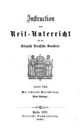 Instruction zum Reit-Unterricht für die Königlich Preussische Kavallerie0: Mit 16 Holzschnitten, Band 2