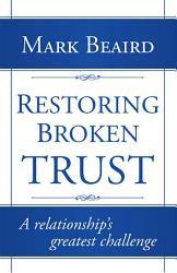 Restoring Broken Trust Book PDF