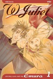 W Juliet: Volume 1
