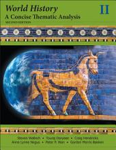 World History: A Concise Thematic Analysis, Volume Two, Edition 2