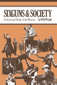 Sixguns and Society PDF