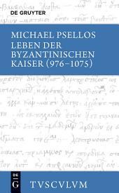 Leben der byzantinischen Kaiser (976-1075): Chronographia