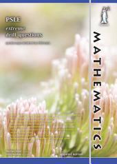 Singapore PSLE Mathematics Extreme Drill Questions (Yellowreef)