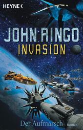 Invasion - Der Aufmarsch: Invasion