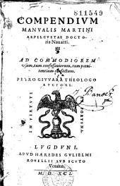 Compendium manualis Martini Aspilcuetae... Petro Giuuara theologo auctore