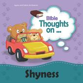 Bible Thoughts on Shyness: I can do all things with Christ's help