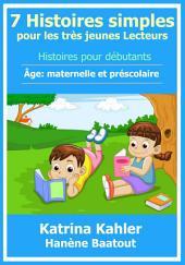 7 Histoires simples pour les très jeunes Lecteurs