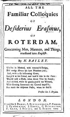 All the Familiar Colloquies of Desiderius Erasmus  of Roterdam PDF