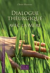 Dialogue théurgique avec la mère