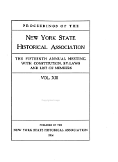 Proceedings of the New York State Historical Association: ... Annual Meeting with Constitution and By-laws and List of Members, Volume 13